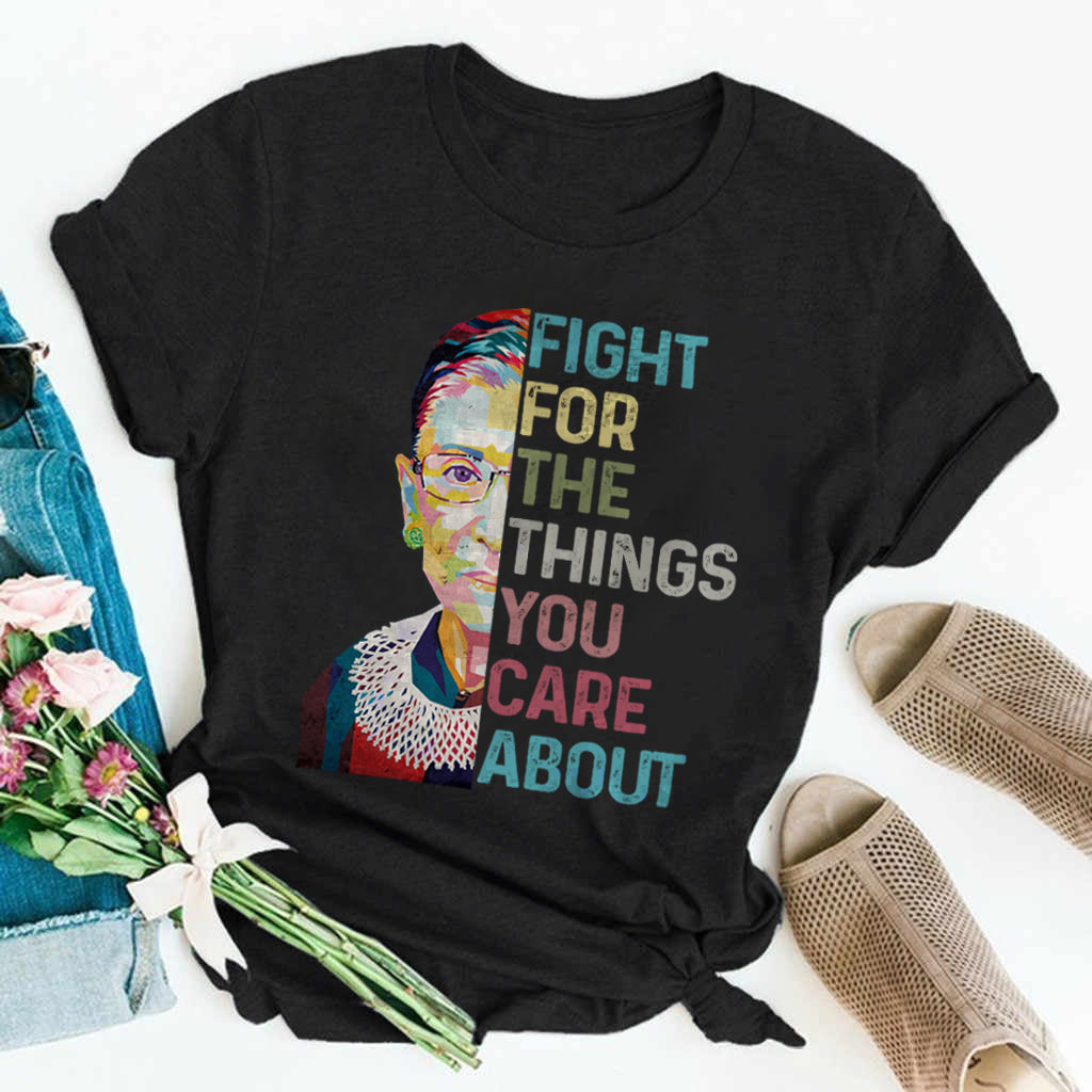 RBG Fight For Things Shirt