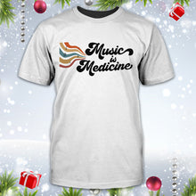 Load image into Gallery viewer, Music Is Medicine Shirt