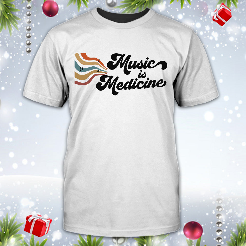 Music Is Medicine Shirt