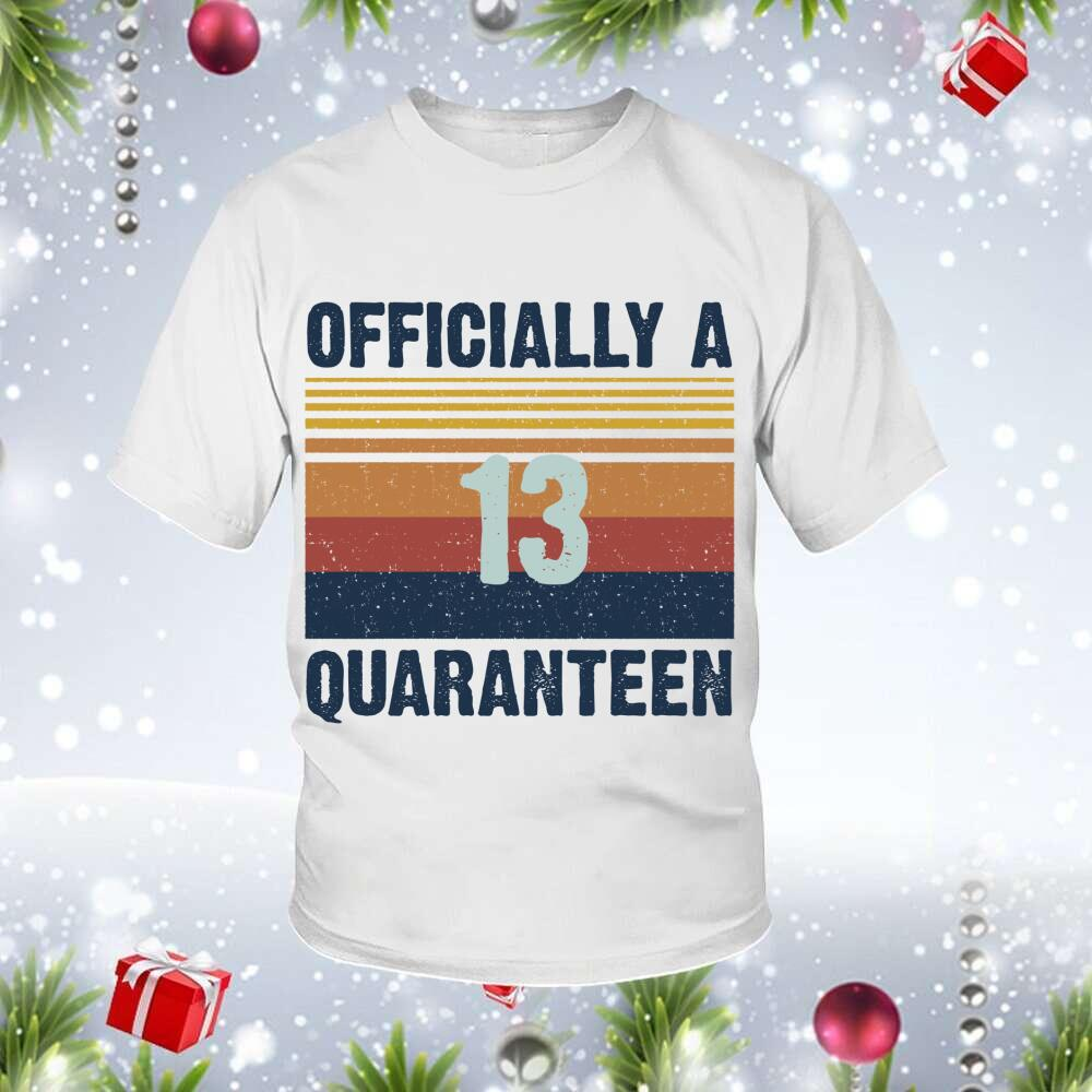13 Officially Birthday Customized Shirt