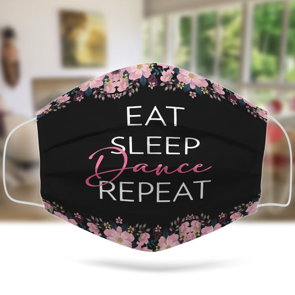 Eat Sleep Dance Repeat Mask
