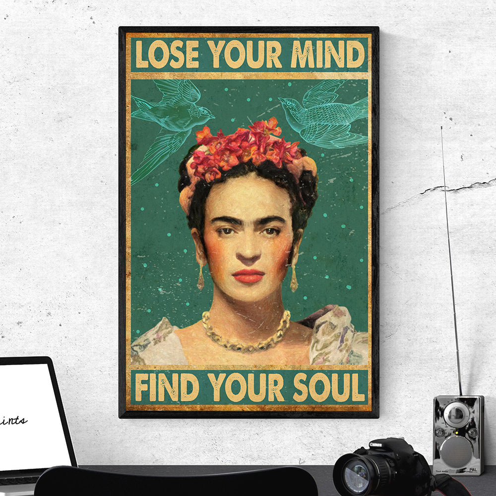 Frida Kahlo Lose Mind Poster