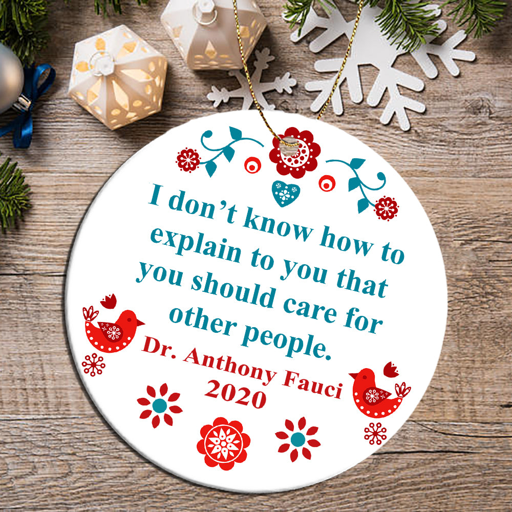 Dr Fauci Care For People Ornament