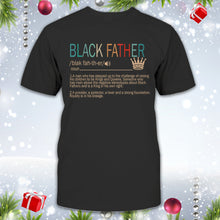 Load image into Gallery viewer, Black Father Shirt