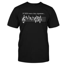 Load image into Gallery viewer, If 2020 Were Key Signature Funny Shirt