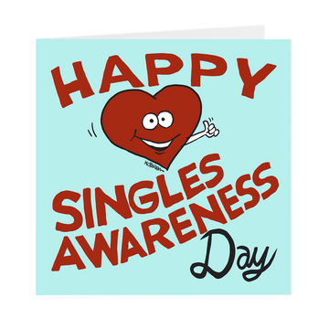 Happy Singles Awareness Day - Card