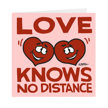 Love Knows No Distance - Card