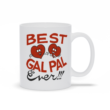 Best Gal Pal Ever - Mug