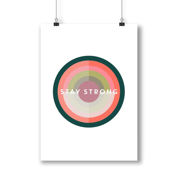 Stay Strong Target Print