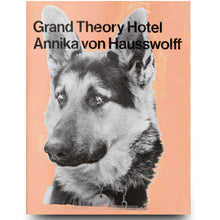Load image into Gallery viewer, ANNIKA VON HAUSSWOLFF: GRAND THEORY HOTEL