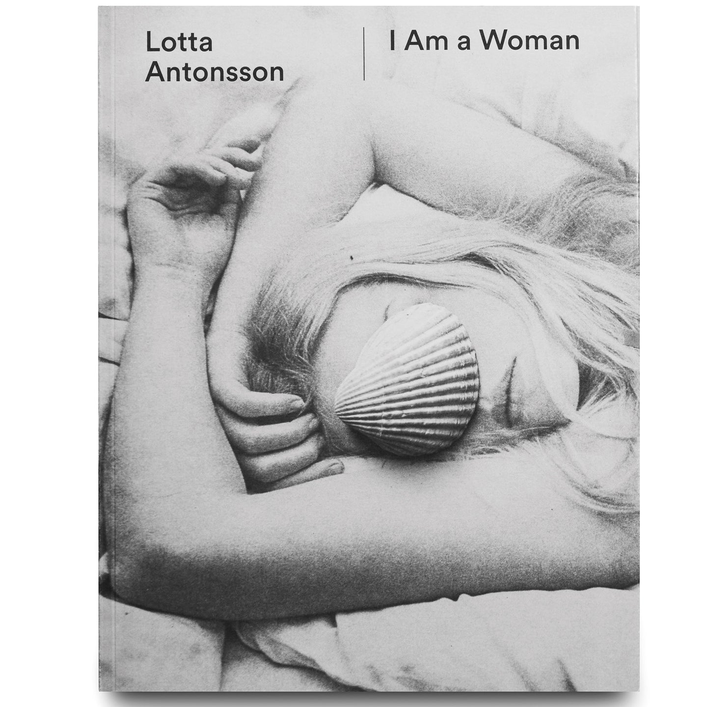 LOTTA ANTONSSON: I AM A WOMAN