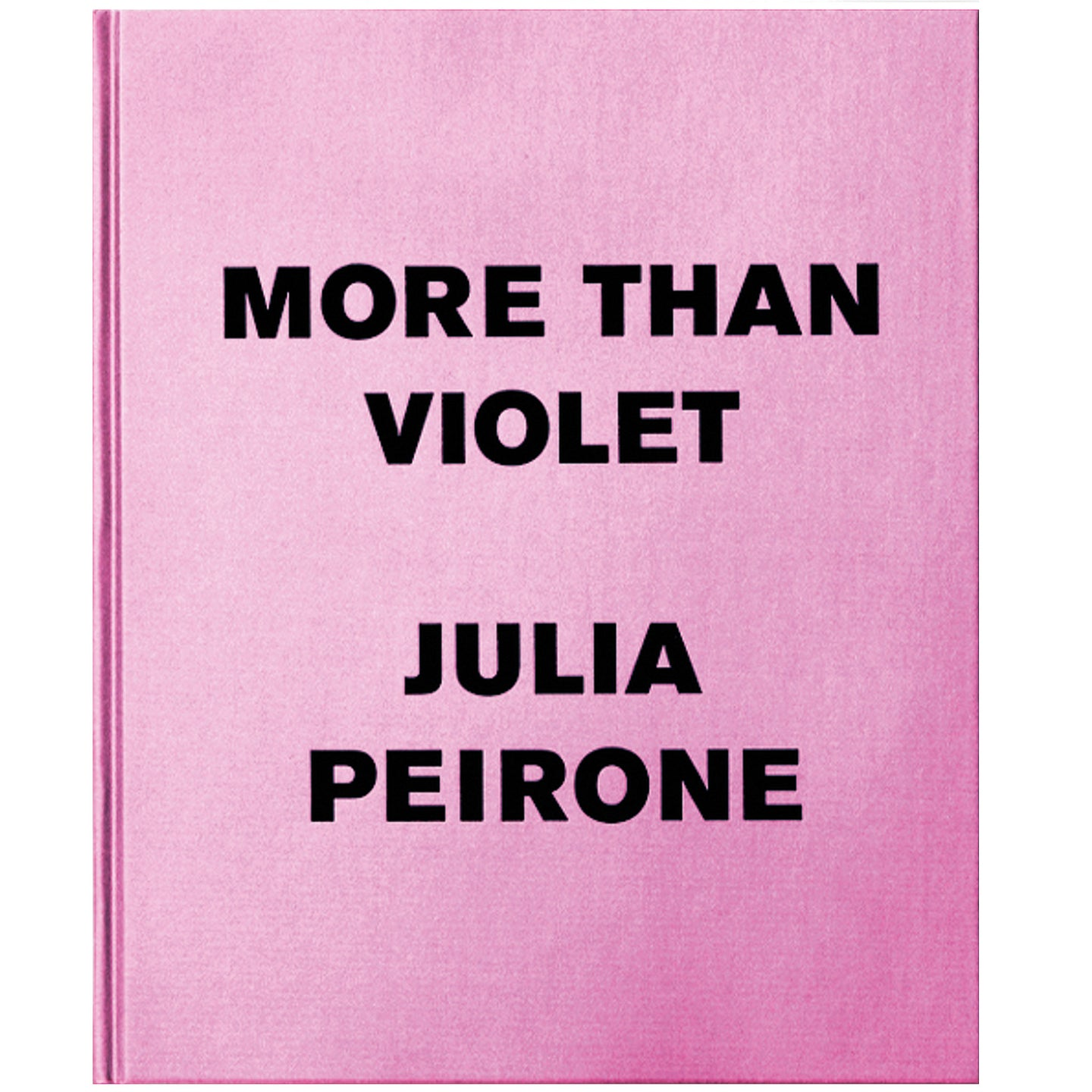 JULIA PEIRONE: MORE THAN VIOLET