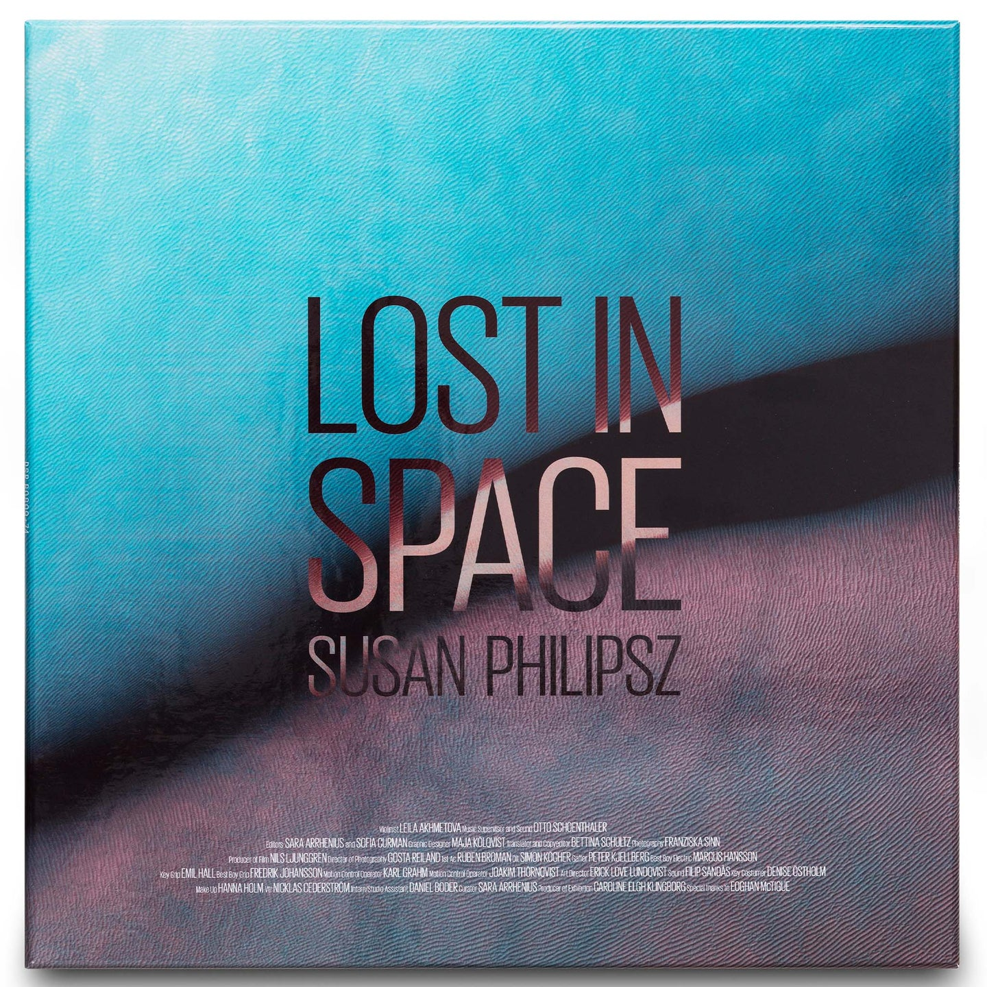 SUSAN PHILIPSZ: LOST IN SPACE