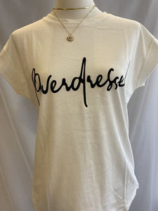 T-Shirt 'overdressed'