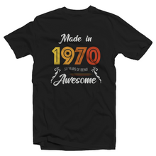Carica l'immagine nel visualizzatore di Gallery, Made In 1970 - 50 Years Of Being Awesome