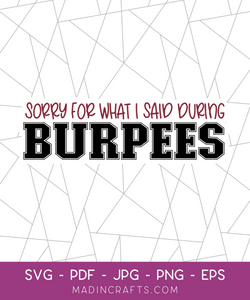 Sorry for What I Said During Burpees SVG