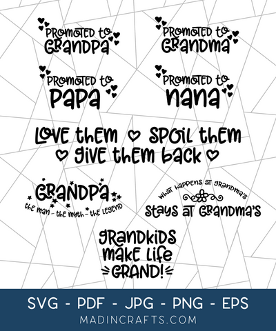 8 Grandparent Love SVGs Bundle
