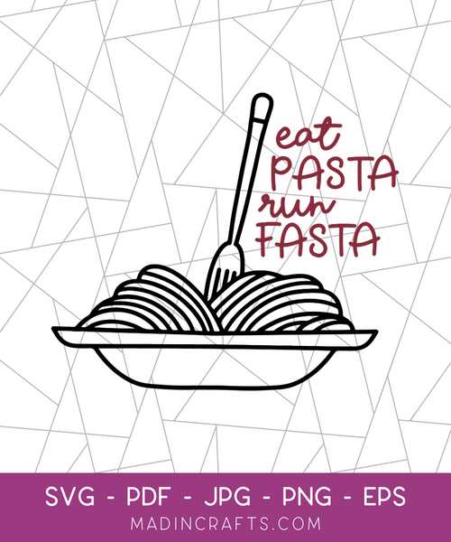 Eat Pasta Run Fasta SVG