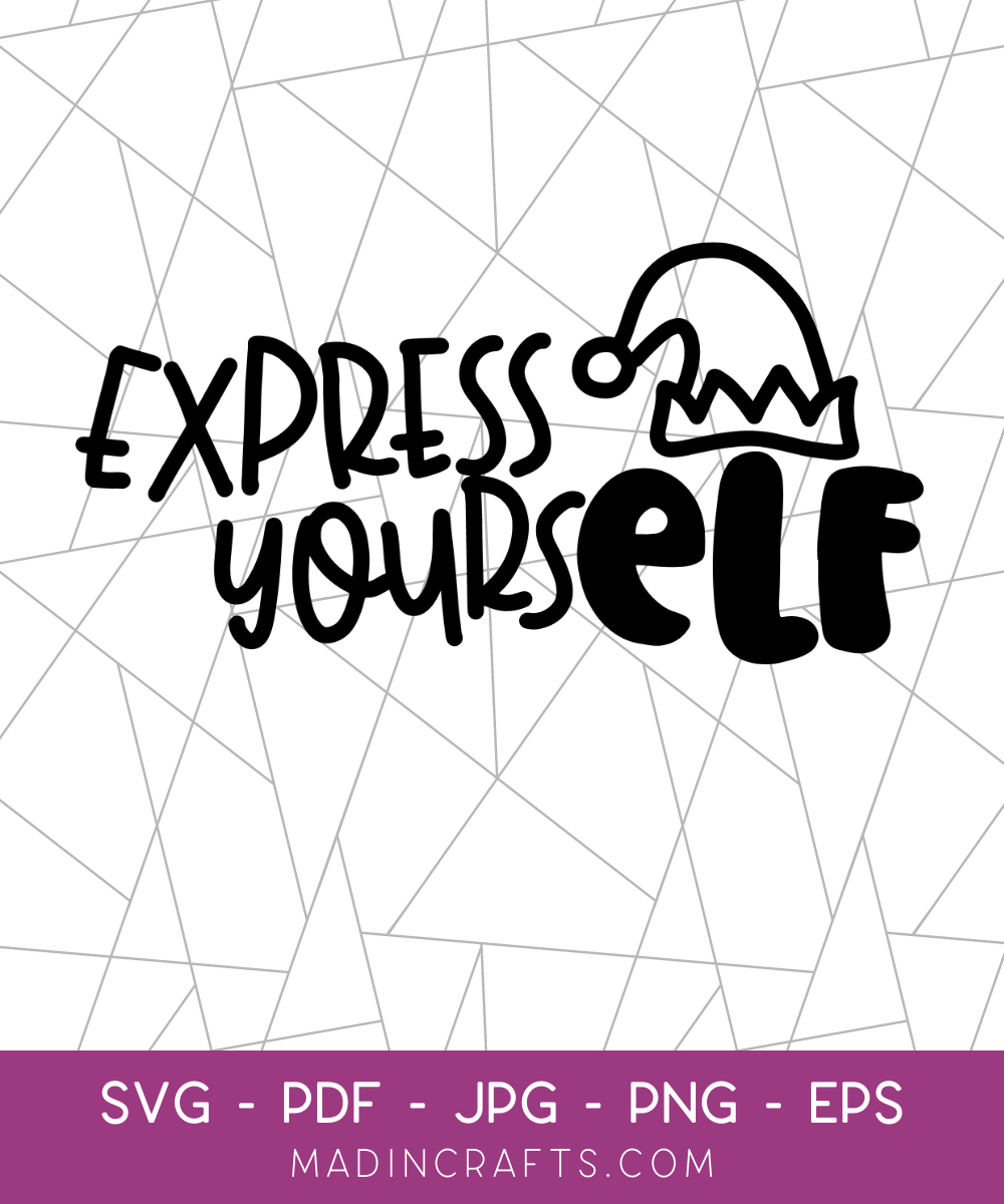Express YoursELF SVG File