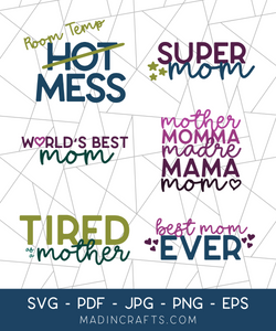 6 Mother's Day SVGs Bundle