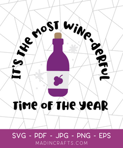 The Most Wine-derful Time of the Year SVG File