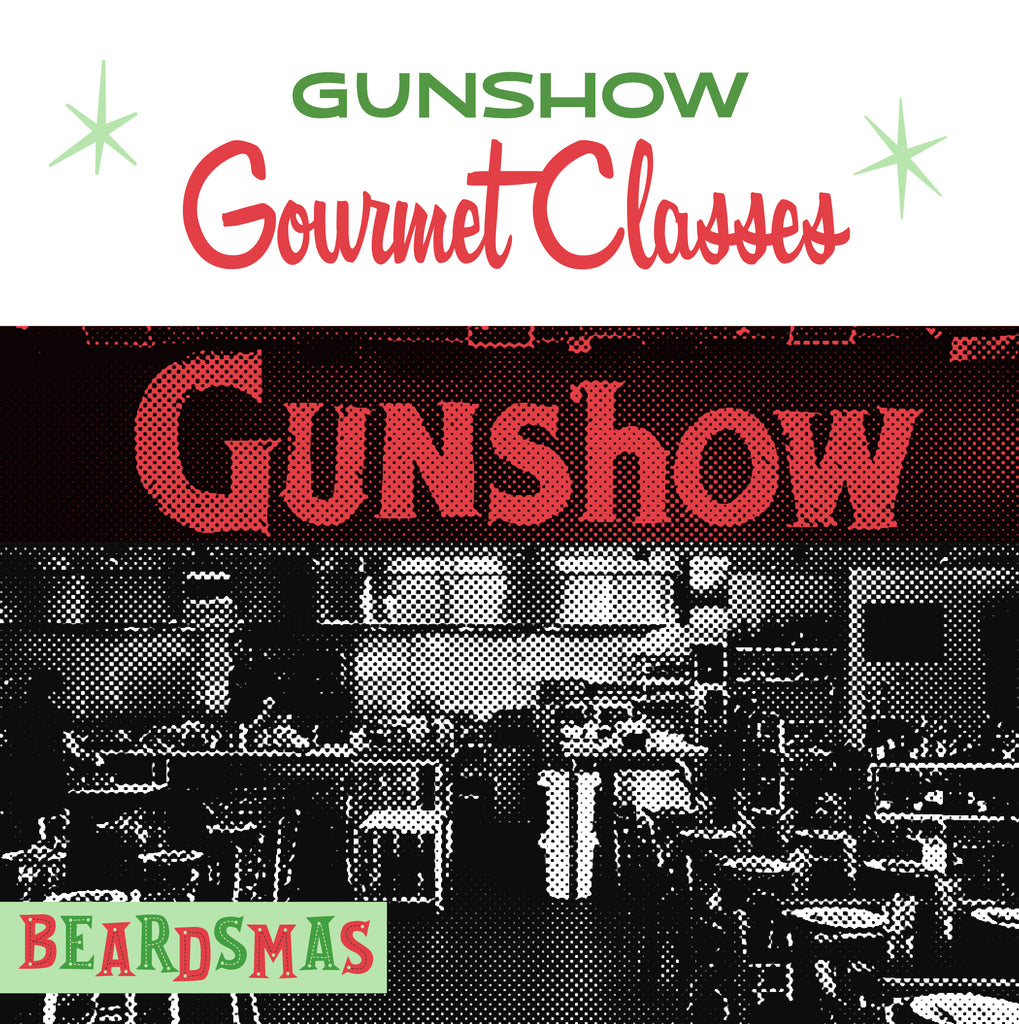 Gunshow Gourmet Kitchen Classes