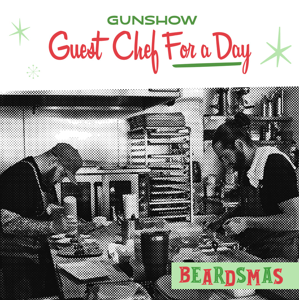 Gunshow Guest Chef for a Day