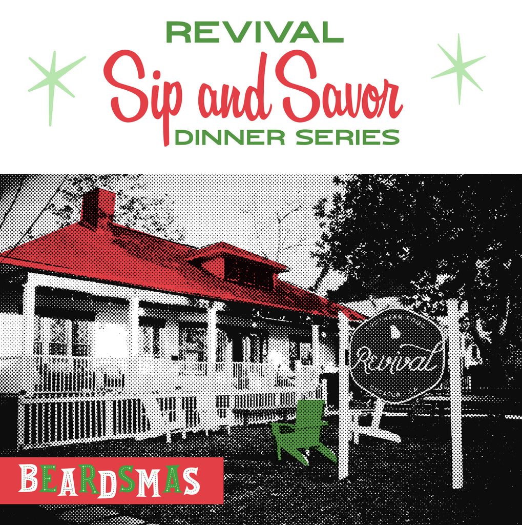 Revival 2020 Sip & Savor Dinner Series