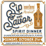 Sip & Savor Spirit Dinner | October 21st