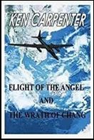 Flight of The Angel and The Wrath of Chang