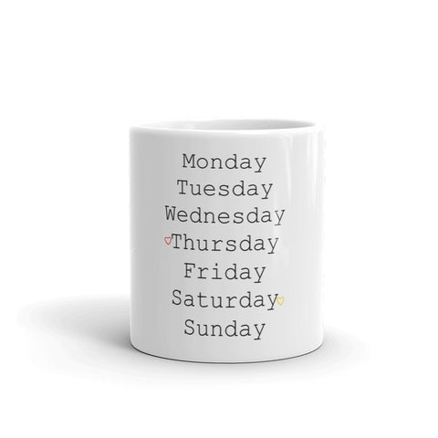 Weekdays! Mug