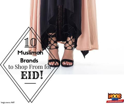 10 Muslimah Brands Perfect for Eid (or as Gifts!)