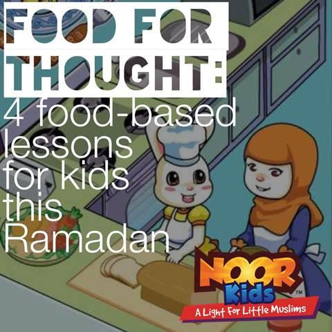 Food for thought this Ramadan (for your kids)