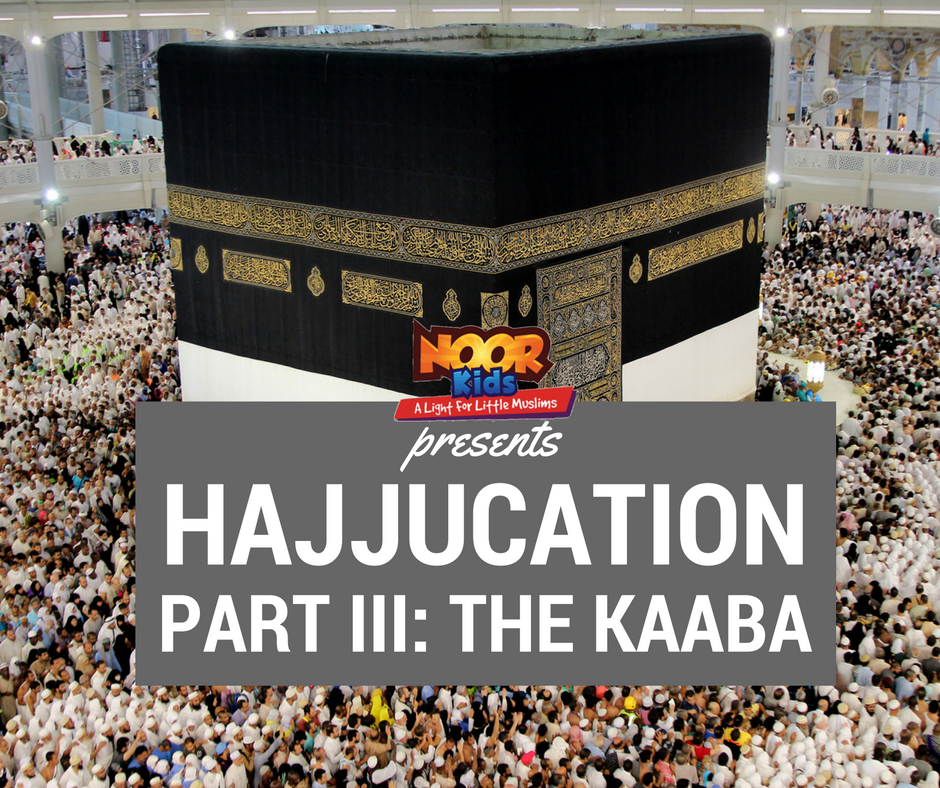 Hajjucation Part III: The Ultimate Father-Son Activity - Building the Kaaba