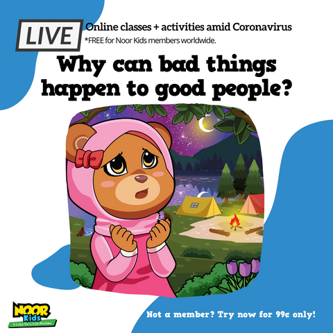 Lion-Hearted Muslims Online program - why can bad things happen to good people- Noor Kids