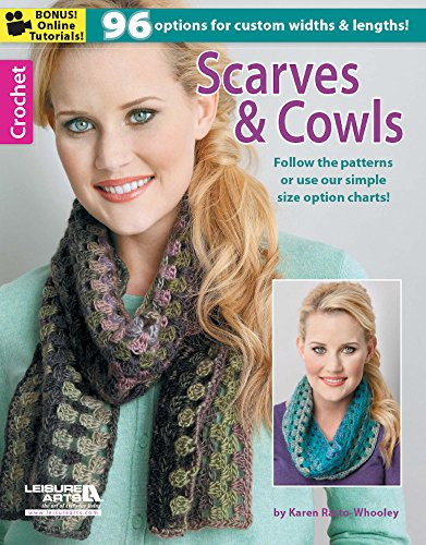 Crochet: Scarves & Cowls