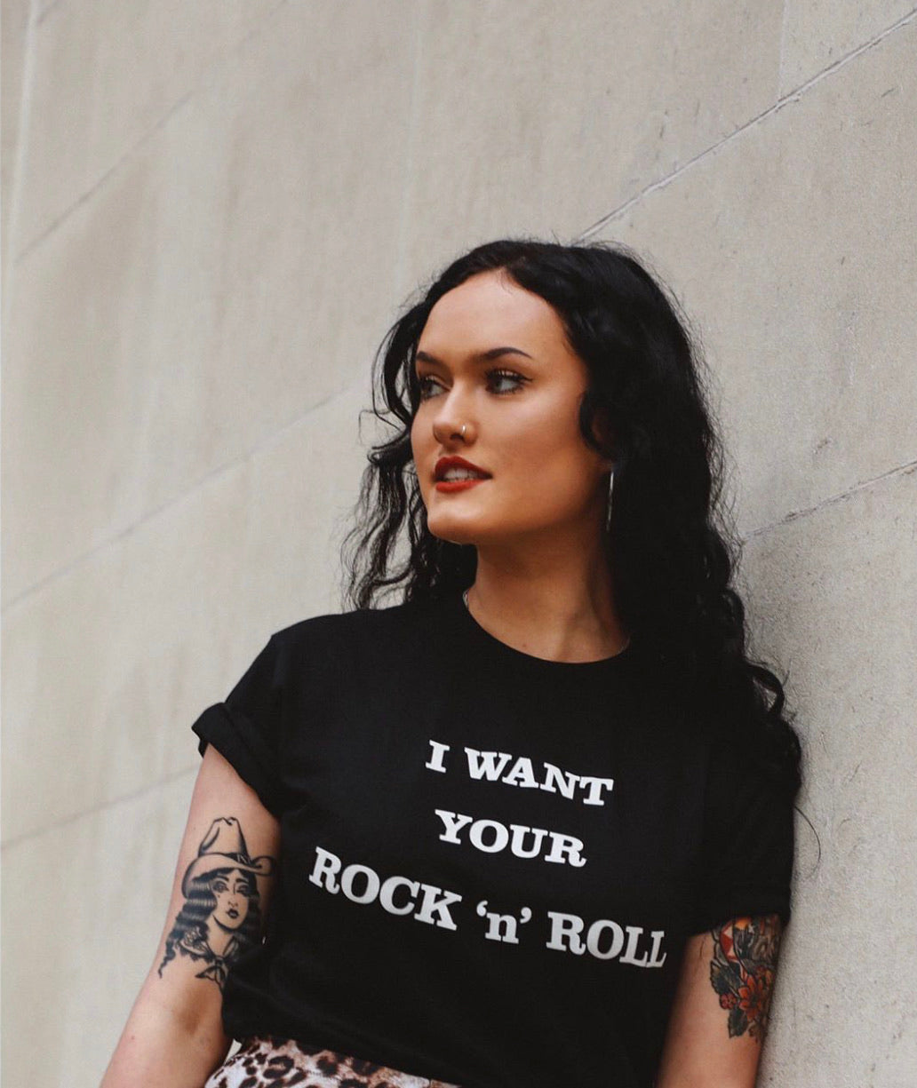 I WANT YOUR ROCK 'n' Roll BLACK T-Shirt
