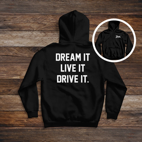 Dream it 'double sided' Hoodie