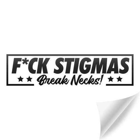 F*CK Stigmas Sticker [Available in 3 sizes]