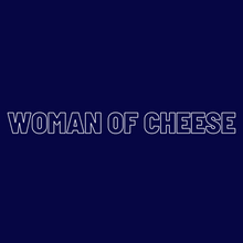 Load image into Gallery viewer, Woman of Cheese Sweatshirt