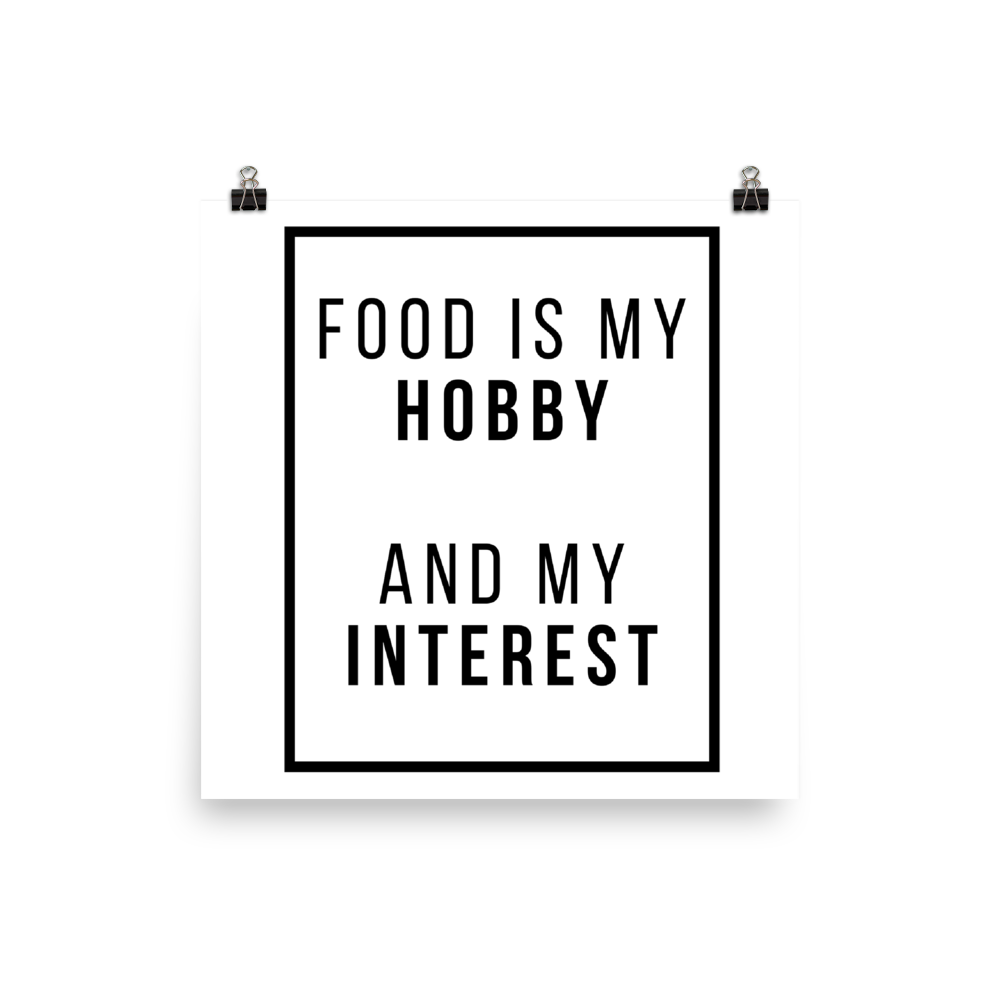Food is my Hobby Poster