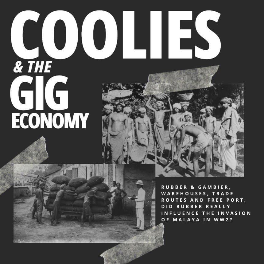 Coolies, Towkays & the Gig Economy