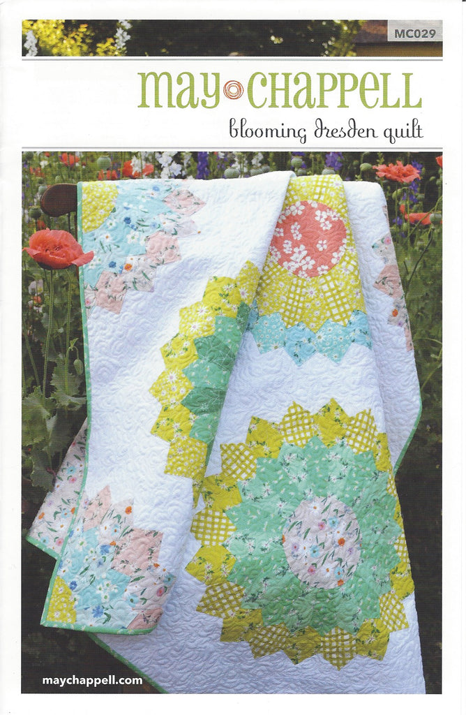 Blooming Dresden Quilt Pattern by May Chappell