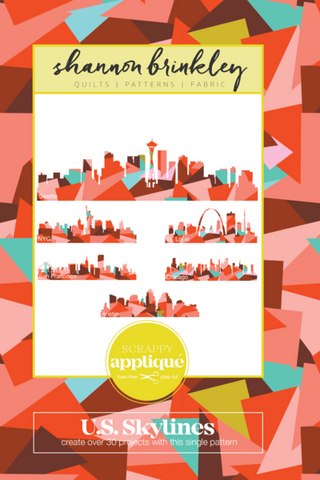 Shannon Brinkley U.S. Skylines Scrappy Appliqué Patterns
