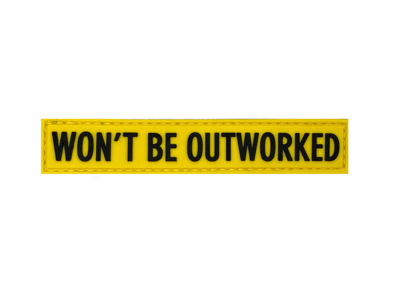 Won't Be Outworked