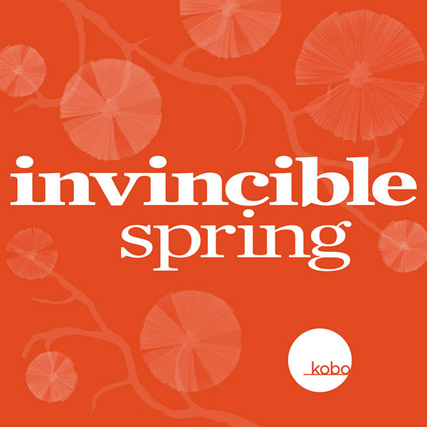 An Invincible Spring Forecasted for Kobo Gallery