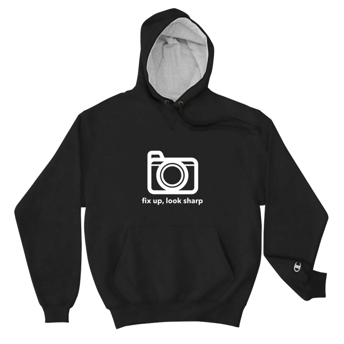 Fix Up, Look Sharp, Champion Hoodie - RealBigEnvelope