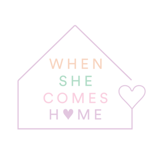 When She Comes Home