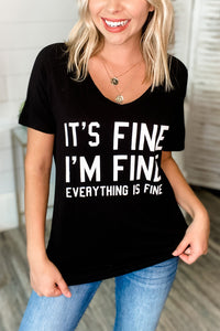 """It's Fine"" Black V Neck Graphic T-shirt"