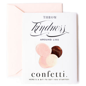 Throw Kindness Around Like Confetti, Celebration Card